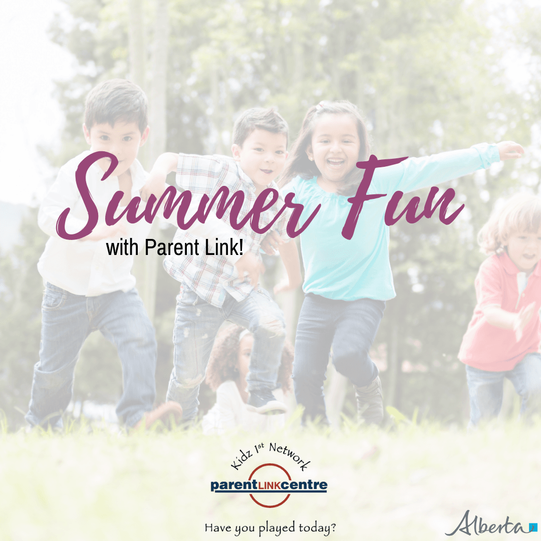 SUMMER FUN WITH PARENT LINK!