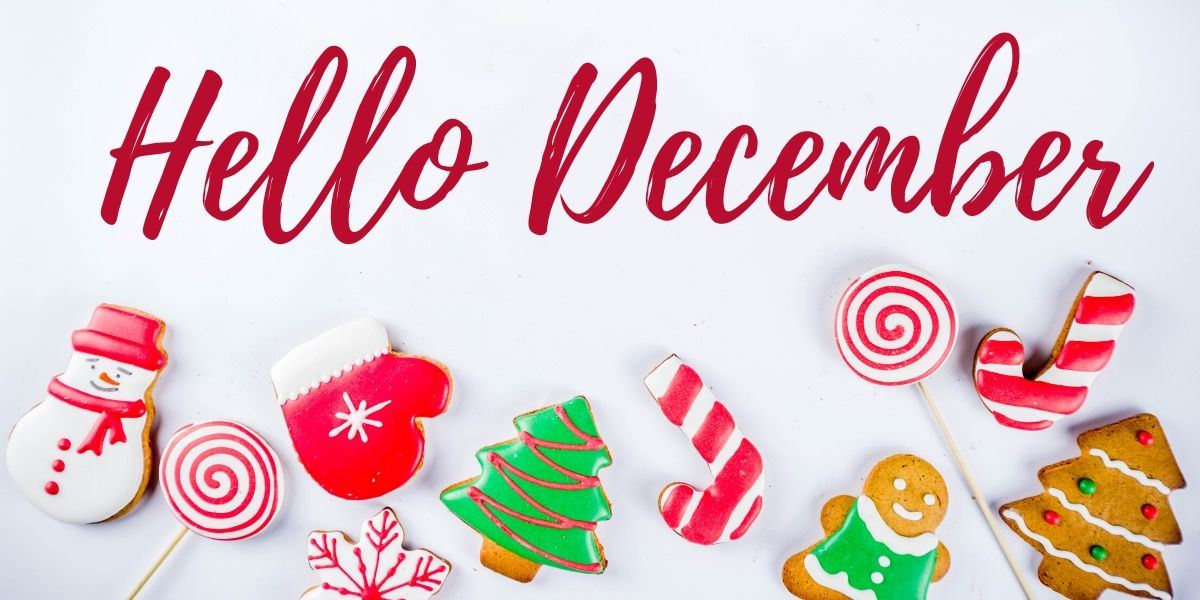 Welcome to December!