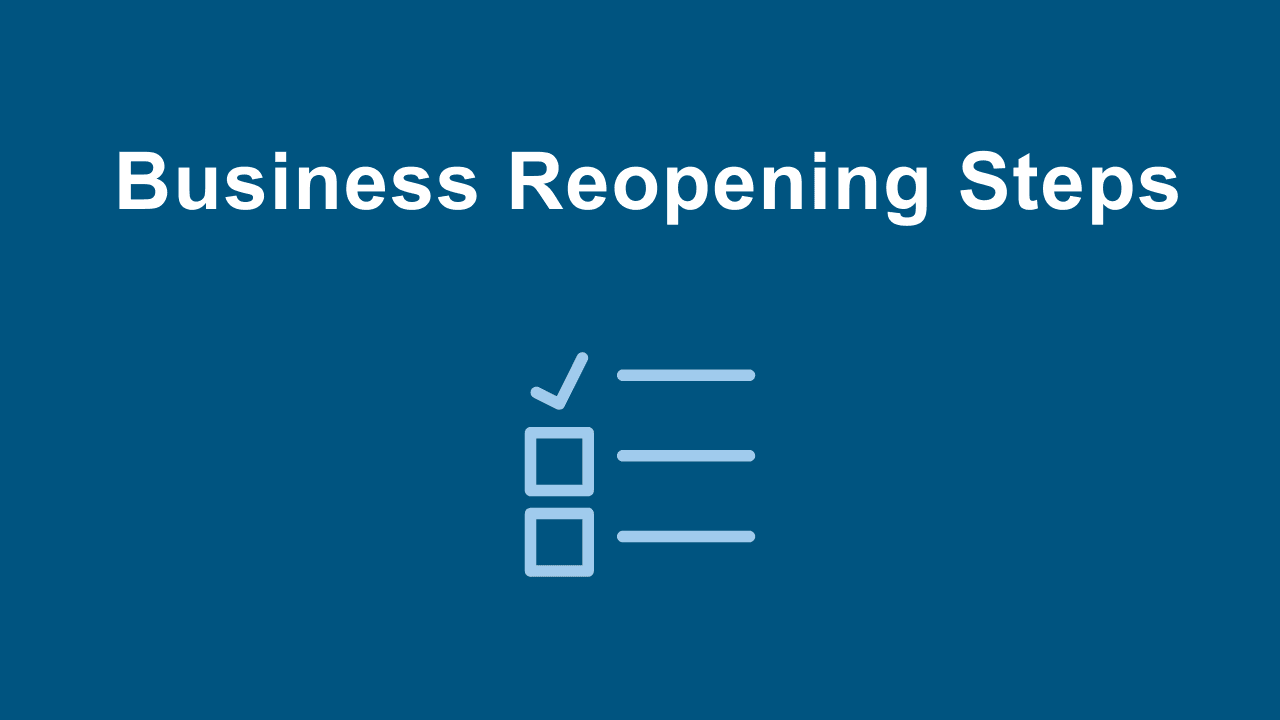 Biz Reopening Steps