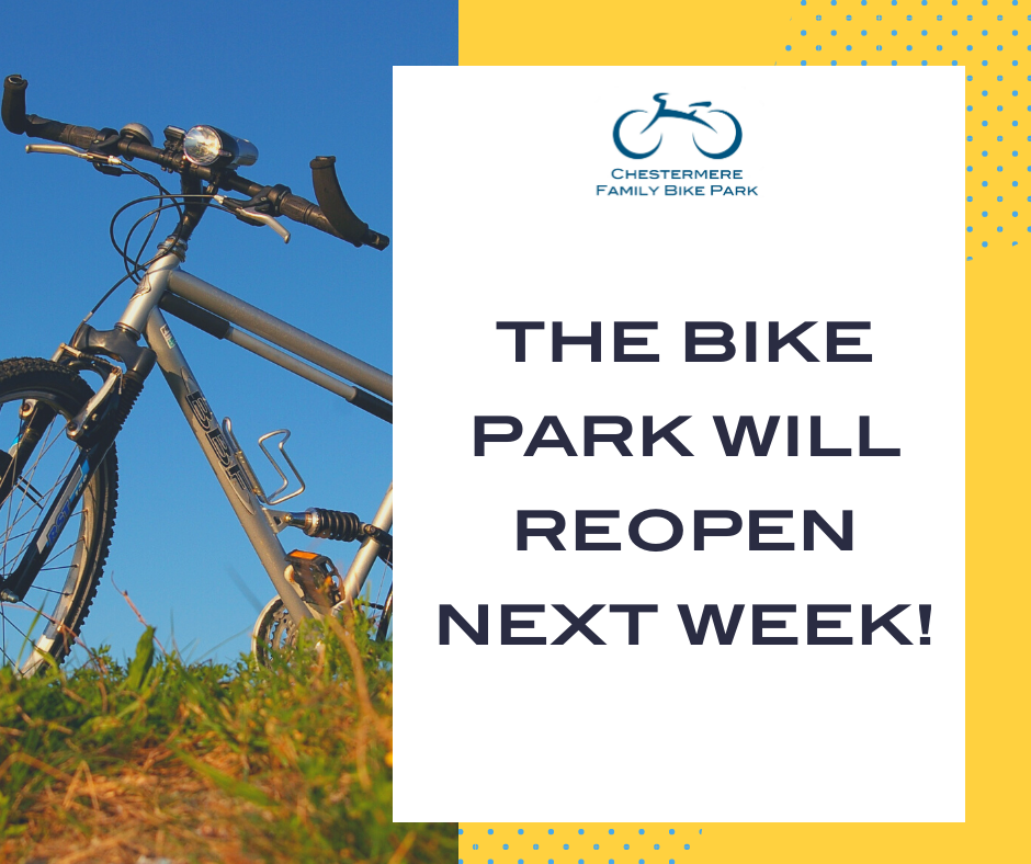 The Bike Park will reopen